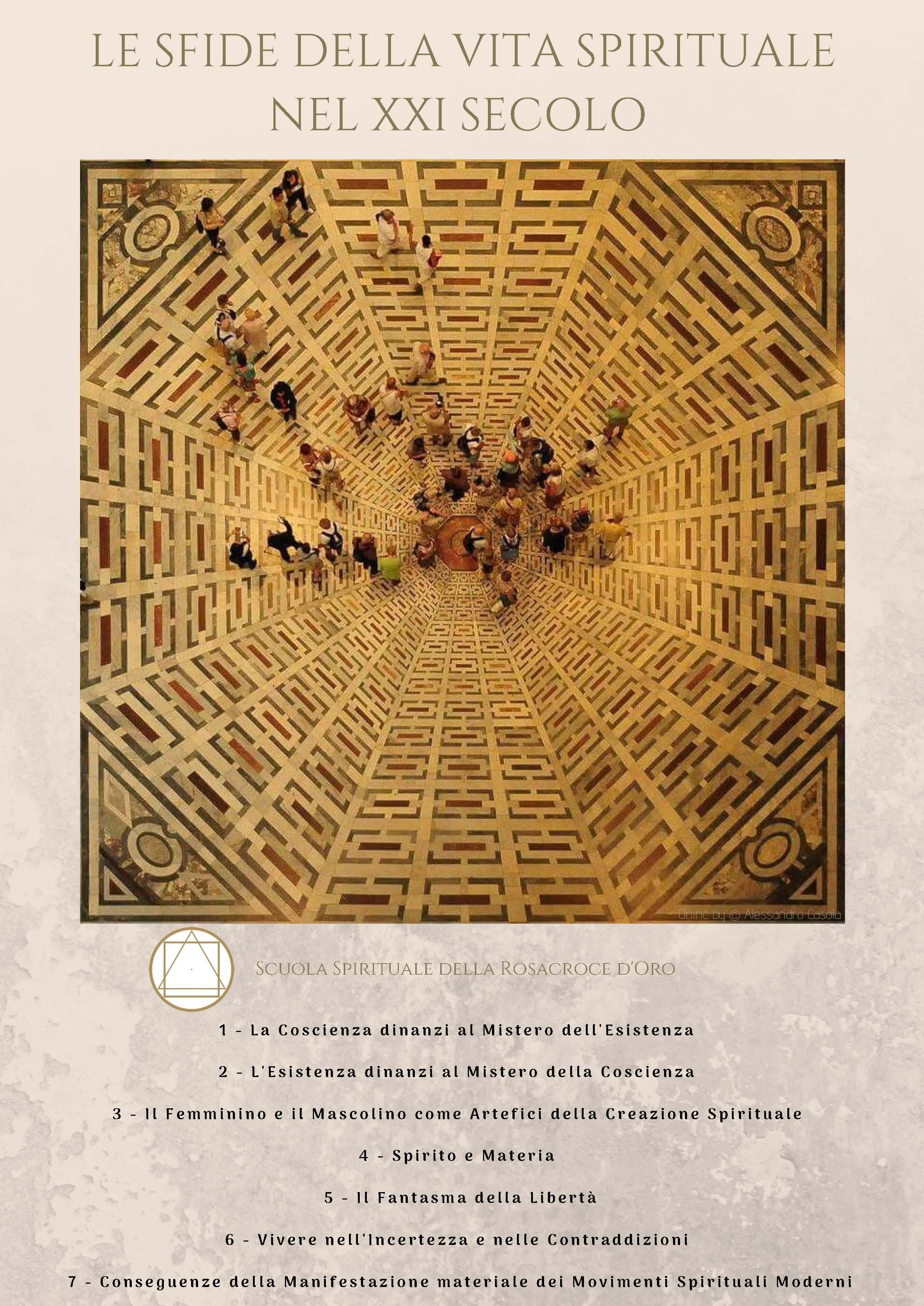 LE SFIDE DELLA VITA SPIRITUALE DEL XXI SECOLO – L'Esistenza dinanzi al Mistero della Coscienza