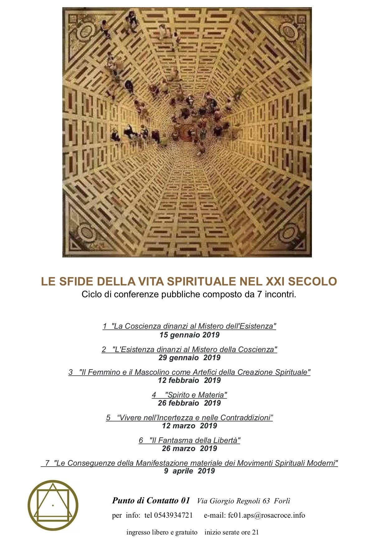LE SFIDE DELLA VITA SPIRITUALE DEL XXI SECOLO La Coscienza dinanzi al Mistero dell'Esistenza