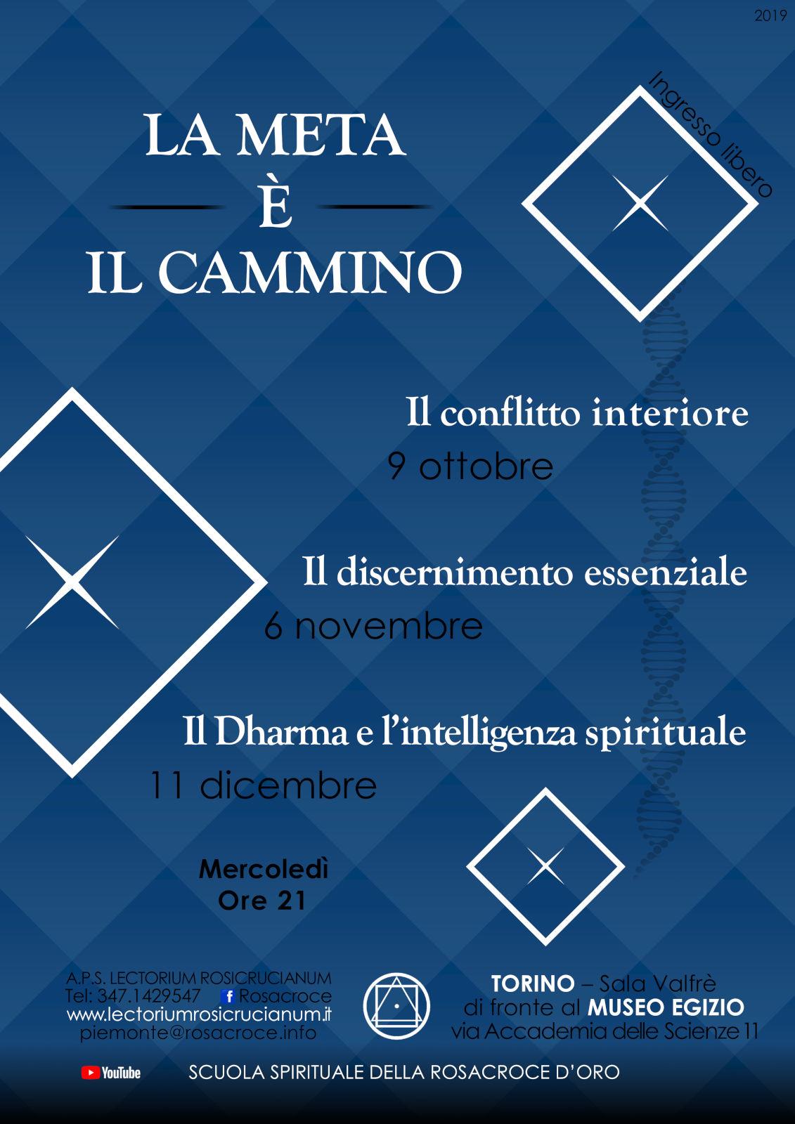 Dialogo con la Rosacroce: La meta è il cammino - Il discernimento essenziale.